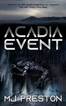 ACADIA EVENT by [Preston, MJ]