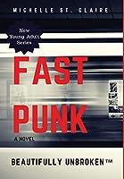 Fast Punk (Beautifully Unbroken)