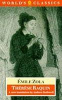 Therese Raquin (The World's Classics)