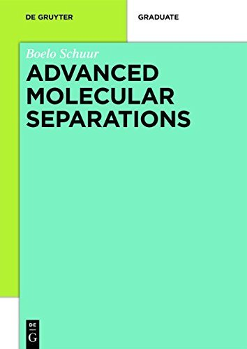 Advanced Molecular Separations (De Gruyter Textbook)