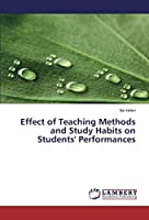 Effect of Teaching Methods and Study Habits on Students' Performances