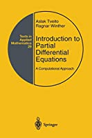 Introduction to Partial Differential Equations: A Computational Approach (Texts in Applied Mathematics)