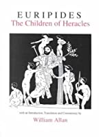 Euripides: The Children of Heracles (Classical Text)