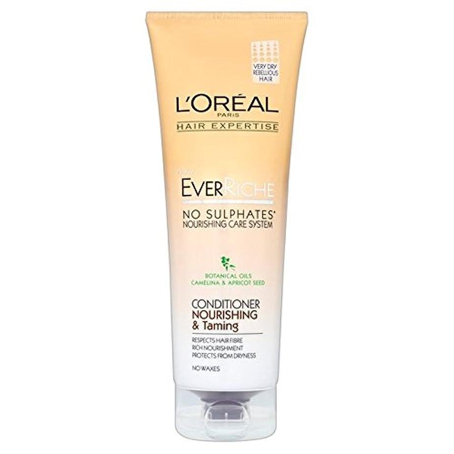 元の直接太鼓腹L'Oreal Hair Expertise Ever Riche Conditioner Nour & Taming 250ml (Pack of 6) - ロレアルの髪の専門知識、これまでリッシュコンディショナーヌール...