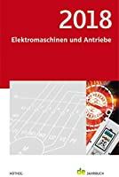 Elektromaschinen und Antriebe 2018: de-Jahrbuch