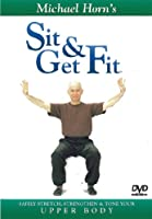 Sit and Get Fit - Upper Body - Exercise for Seniors - by Michael Horn (DVD)