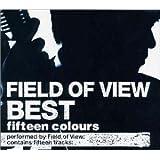 FIELD OF VIEW BEST~fifteen colours~