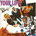 YOUR LIFE?(CCCD)