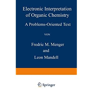 Electronic Interpretation of Organic Chemistry: A Problems-Oriented Text