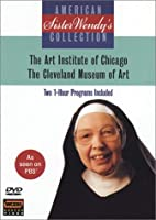 Sister Wendy's: Art Institute & Cleveland Museum [DVD]