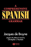 Comprehensive Spanish Grammar (Blackwell Reference Grammars)