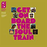 Get On Board The Soul Train: The Sound Of Philadelphia International Records Volume 1 / Various