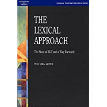 Lexical Approach, The Text (212 pp) (Language Teaching Publications)