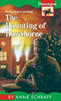 Haunting of Hawthorne (Passages Hi: Lo Novels: Contemporary)