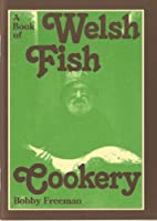 A Book of Welsh Fish Cookery (Welsh Recipe Booklets)