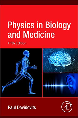 Physics in Biology and Medicine, Fifth Edition
