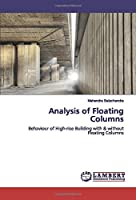 Analysis of Floating Columns: Behaviour of High-rise Building with & without Floating Columns