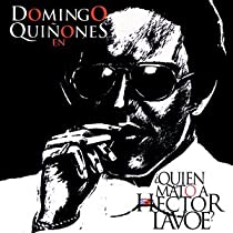 Quien Mato A Hector Lavoe? (Who Killed Hector Lavoe?) (1999 Original Off-Broadway Cast)
