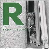 トリビュート・トゥ・レベッカ~DREAM DISCOVERY