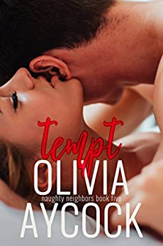 Tempt (Naughty Neighbors Book 5) by [Aycock, Olivia]