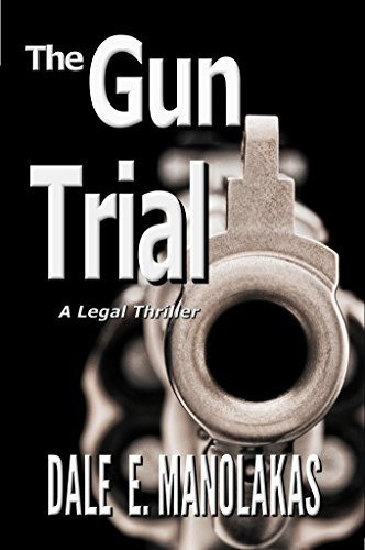 The Gun Trial (Sophia Christopoulos Legal Thriller Series Book 2) (English Edition) -