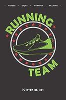 """""""Running Team"""" mit Schuh Notizbuch: Punkteraster Notizbuch fuer Fitness-begeisterte und Fans des Koerperkults"""