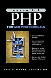 Essential PHP for Web Professionals (Ph/Ptr Essential Series.)