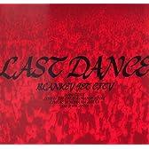 LAST DANCE [DVD]