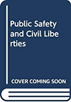 Public Safety and Civil Liberties