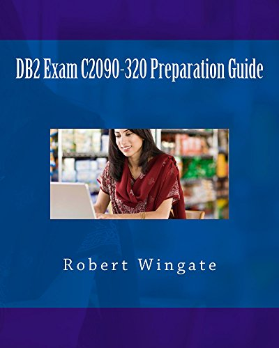 DB2 Exam C2090-320 Preparation Guide (English Edition)