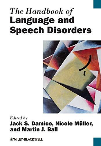 Download The Handbook of Language and Speech Disorders (Blackwell Handbooks in Linguistics) 1118347161