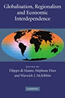 Globalisation, Regionalism and Economic Interdependence