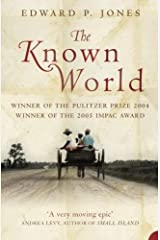 The Known World by Edward P. Jones(2004-10-01) Paperback