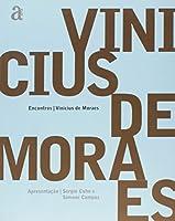 Encontros. Vinicius De Moraes