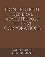 Connecticut General Statutes 2020 Title 33 Corporations