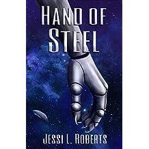 Hand of Steel (The Steel Hand Book 1)
