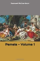 Pamela - Volume 1