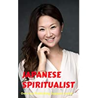 Japanese Spiritualist: Ryoko Kuwata Ver. (FJS Book 3) (English Edition)