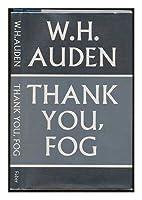 Thank You Fog: Last Poems