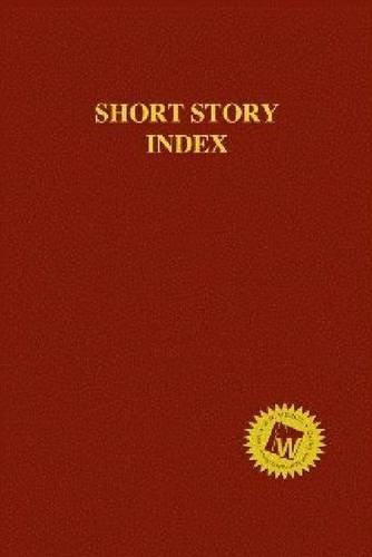 Download Short Story Index 2013: An Index to Stories in Collections and Periodicals 1619251892
