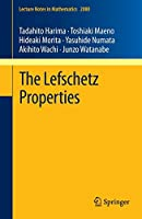 The Lefschetz Properties (Lecture Notes in Mathematics)