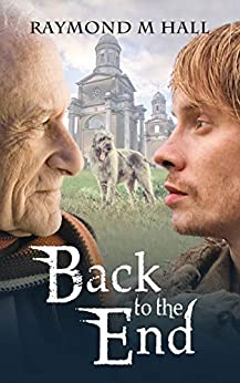 Back to the End (Harry Bridges Paranormal Series Book 2) by [Hall, Raymond M]