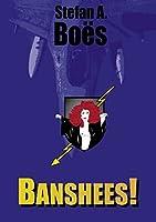 Banshees!