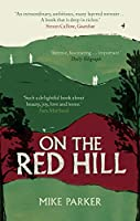 On the Red Hill: Where Four Lives Fell Into Place