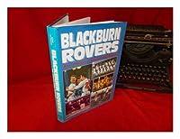 Blackburn Rovers: An Illustrated History