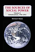 The Sources of Social Power: Globalizations, 1945-2011