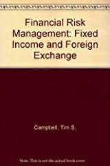 Financial Risk Management: Fixed Income and Foreign Exchange Paperback