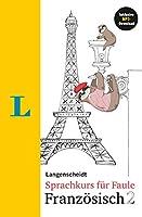 Langenscheidt Sprachkurs fuer Faule Franzoesisch 2. Mit MP3-Download