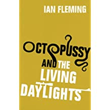 Octopussy & The Living Daylights: James Bond 007