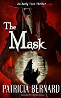The Mask: An Early Teen Thriller